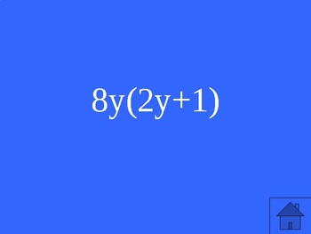 Factoring Review - Jeopardy {Algebra 1} HSA.APR.A.1