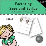 Factoring Sage and Scribe