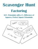 Factoring Scavenger Hunt Activity (GCF, Trinomials with a=