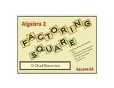 Factoring Square #2 - Factoring Puzzle - Assessment Activi