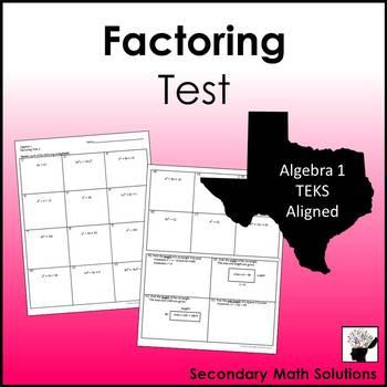 Factoring Test (A10D, A10E, A10F)