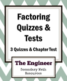 Factoring Assessments - Three Quizzes and One Factoring Test