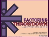 Factoring Throwdown (a Jeopardy style game)