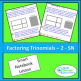 Algebra 1 - Factoring Trinomials - 2 - SN