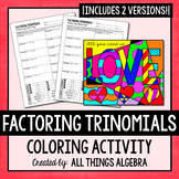 Factoring Trinomials Coloring Activity