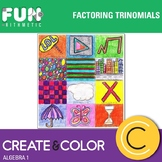 Factoring Trinomials Create and Color