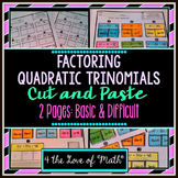 Factoring Trinomials Cut and Paste Pages
