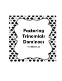 Factoring Trinomials Dominoes - Algebra Activity