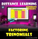 Factoring Trinomials - Drop and Drag Activity- Distance Le