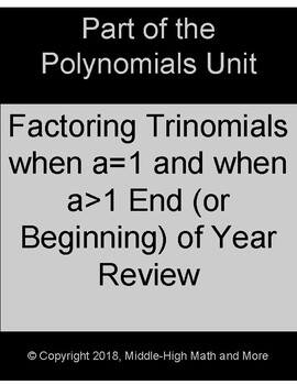 Factoring Trinomials End (or Beginning) of Year Review - GCF, A=1, and A>1