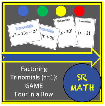 Factoring Trinomials Game (a = 1), Four in a row