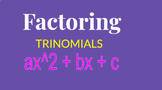 Factoring Trinomials Google Classroom Activity