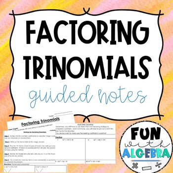Factoring Trinomials Guided Notes