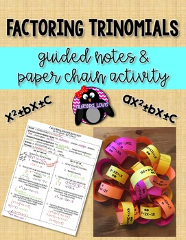 Algebra 1 Factoring Trinomials Guided Notes and Paper Chain Activity
