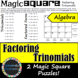 Factoring Trinomials Magic Square: 2 Puzzles Included; Algebra 1, Quadratics