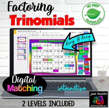Factoring Trinomials Matching with GOOGLE Slides