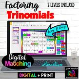 Factoring Trinomials Polynomials Digital Matching with GOOGLE Slides™