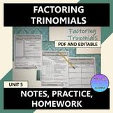 Factoring Trinomials Notes Practice Homework Editable U5