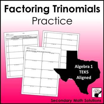 Factoring Trinomials Practice (A10E)