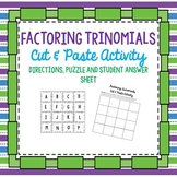 Factoring Trinomials Puzzle Cut & Paste Activity