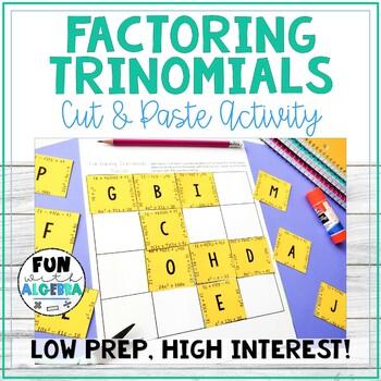 Factoring Trinomials Puzzle Cut & Paste Activity