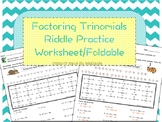 Factoring Trinomials Riddle Practice Worksheet/Foldable