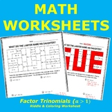 Factoring Trinomials Riddle and Coloring Worksheet (a > 1)