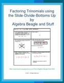 Factoring Trinomials Slide-Divide-Bottoms UP Scaffold Notes