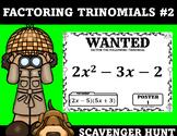 Factoring Trinomials Scavenger Hunt #2