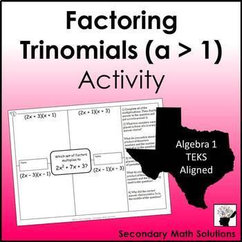 Factoring Trinomials (a > 1) Activity