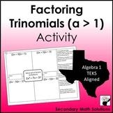 Factoring Trinomials (a > 1) Activity (A10E)