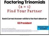 Presidential Fun Facts/Factoring Trinomials MASHUP Activity