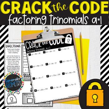 Factoring Trinomials a=1 Crack the Code Worksheet; Algebra 1, Quadratics
