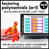 Factoring Trinomials (a=1) Digital Math Activity