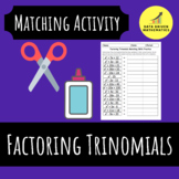 Factoring Trinomials (a=1) Matching Activity