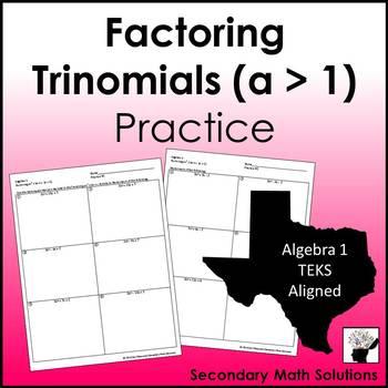 Factoring Trinomials (a > 1) Practice