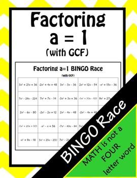 Factoring Trinomials a = 1 with GCFs BINGO Race