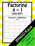 Factoring Trinomials a = 1 with GCFs BINGO Race