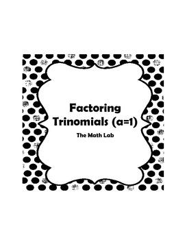 Factoring Trinomials (a=1)