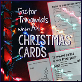 Factoring Trinomials a>1 Christmas Themed