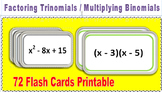 Factoring Trinomials and Multiplying Binomial  Flashcards