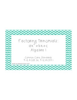 Factoring Trinomials: ax^2+bx+c (algebra 1)
