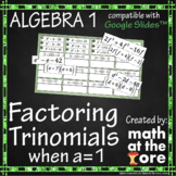 Factoring Trinomials when a=1 - GOOGLE Slides
