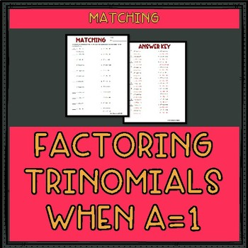 Factoring trinomials worksheet a 1