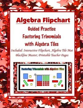 Factoring Trinomials with Algebra Tiles (Flipchart)