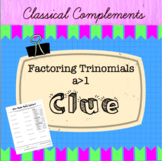 Factoring Trinomials (with a>1) Clue