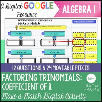 Factoring Trinomials with a Coefficient of 1 Digital Make a Match Activity