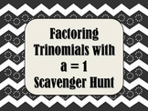 Factoring Trinomials with a=1 Scavenger Hunt