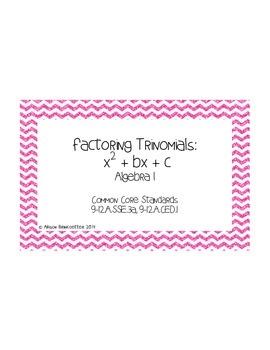 Factoring Trinomials: x^2+bx+c Task Cards