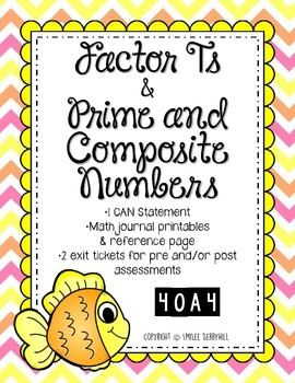 Factoring Ts, Prime and Composite Numbers - 4OA4